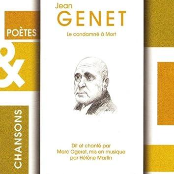 """Poètes et chansons : """"Le condamné à mort"""" de Jean Genet"""