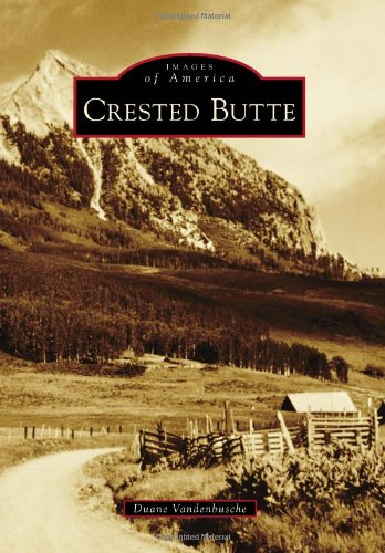 Crested Butte (Images of America)