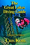 The Great Lakes Diving Guide Second Edition