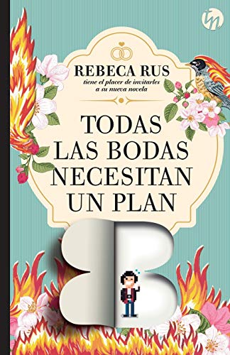 Todas las bodas necesitan un plan B (TOP NOVEL)