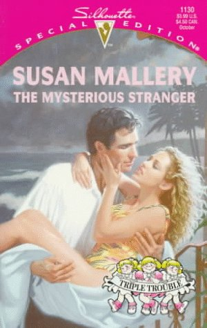 Download Mysterious Stranger  (Triple Trouble) (Harlequin Special Edition) 0373241305