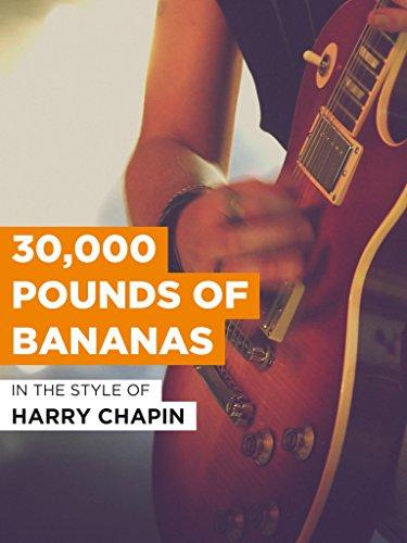 30,000 Pounds Of Bananas