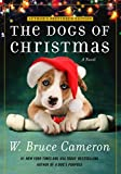 The Dogs of Christmas: A Novel