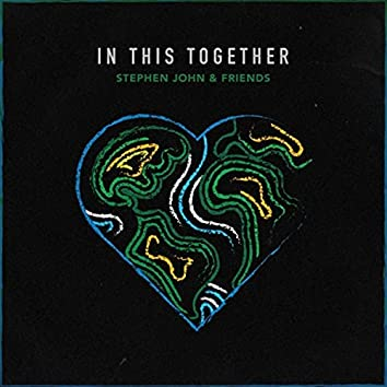 In This Together (feat. Vaughnette Bigford, Grant Maloy Smith, Mekaiel, Erica Rabner, Camille Harris, Sade Sealey, Faith Otey, Naycha Kid, Nathanael, Susan Craig Winsberg, Shiva Manick & The U.W.I Arts Chorale)