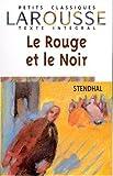 Le Rouge et le Noir, texte intégral - Larousse - 01/09/2001