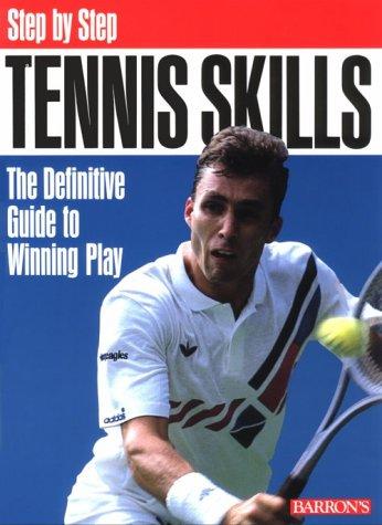 Step by Step: Tennis Skills