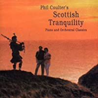 Scottish Tranquility: Piano And Orchestral Classics