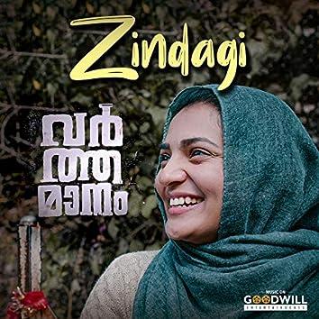 """Zindagi (From """"Varthamanam"""")"""