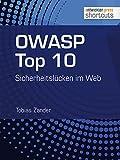 OWASP Top 10: Sicherheitslücken im Web (shortcuts 130)