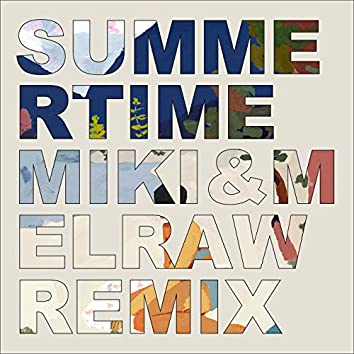 Summertime (MIKI & MELRAW Remix)