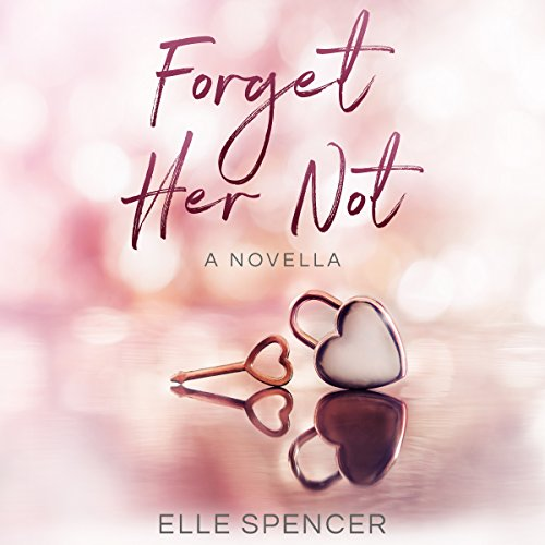 Forget Her Not audiobook cover art