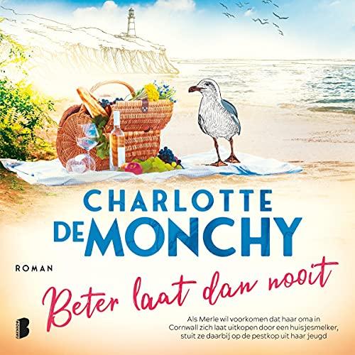 Beter laat dan nooit Audiobook By Charlotte de Monchy cover art