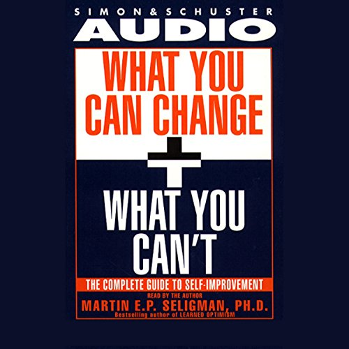 What You Can Change and What You Can't audiobook cover art