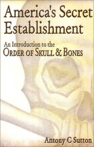 AMER SECRET ESTABLISHMENT: An Introduction to the Order of Skull & Bones