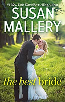 The Best Bride (Hometown Heartbreakers Book 9933) by [Susan Mallery]