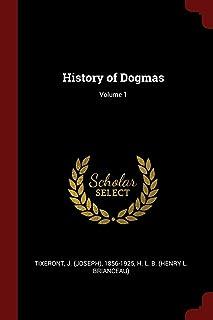History of Dogmas; Volume 1
