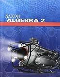 Algebra 2 Homeschool Kit With Solutions Manual (4th Edition)