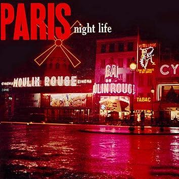 Paris Nite Life