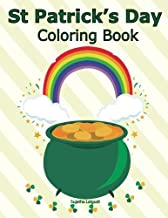 St Patrick's Day Coloring Book: St Patricks day Gifts, Coloring Book for Boys, Girls, Kids, Patricks day, Leprechaun (Children's coloring books) (Volume 17)