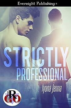 Strictly Professional (Romance on the Go) by [Iyana Jenna]