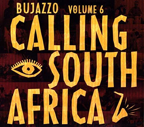 Bujazzo Vol. 6: Calling South Africa