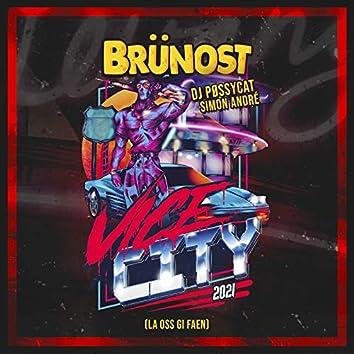 Vice City 2021 (La Oss Gi Faen)