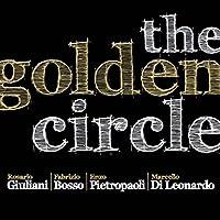 Golden Circle [Import]