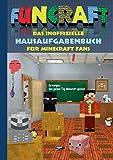Funcraft - Das inoffizielle Hausaufgabenbuch für Minecraft Fans: Grundschule, Oberschule, Schule, Hausaufgabenheft, lustig, lachen, witzig, Schüler, ... Schüler, Bestseller, Buch zum Spiel