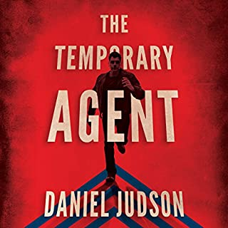 The Temporary Agent     The Agent Series, Book 1              By:                                                                                                                                 Daniel Judson                               Narrated by:                                                                                                                                 Pete Simonelli                      Length: 9 hrs and 29 mins     587 ratings     Overall 4.4