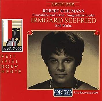 R. Schumann: Frauenliebe und -leben, Op. 42 & Ausgewählte Lieder (Live)