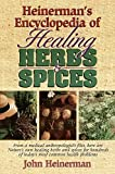 Heinerman's Encyclopedia of Healing Herbs & Spices: From a Medical Anthropologist's Files, Here Are...