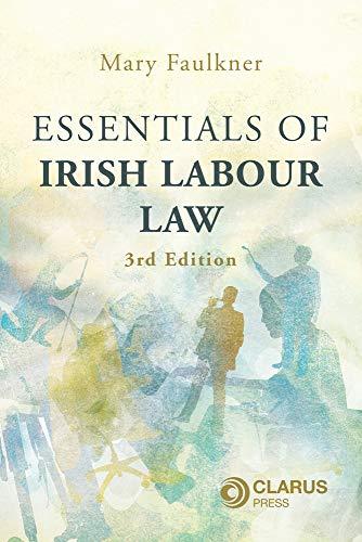 Essentials of Irish Labour Law: 3rd Edition
