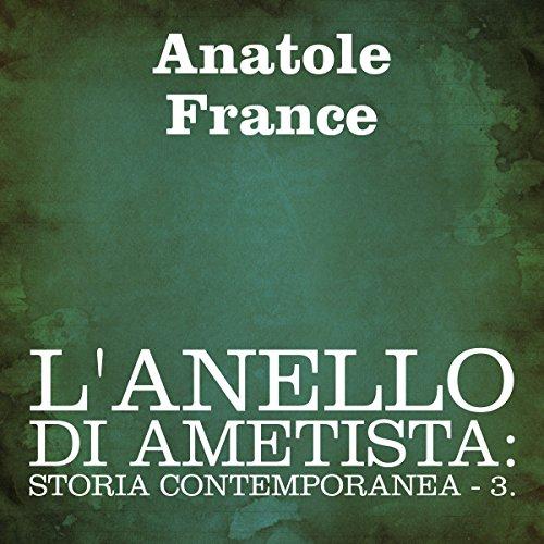 L'anello di ametista: Storia contemporanea - 3 audiobook cover art