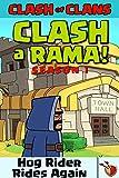 CLASH A RAMA Season 1: Hog Rider Rides Again (English Edition)