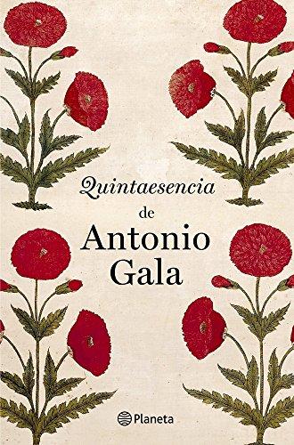 Quintaesencia de Antonio Gala (Autores Espaoles E Iberoamer.)