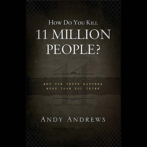 How Do You Kill Eleven Million People? cover art