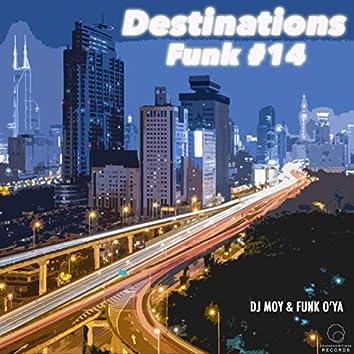 Destinations Funk, Pt. 14