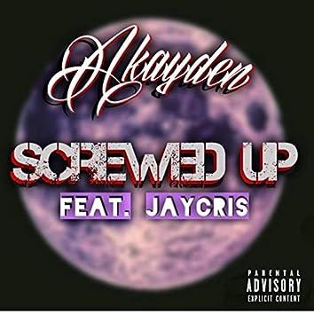 Screwed Up (feat. Jay Cris)