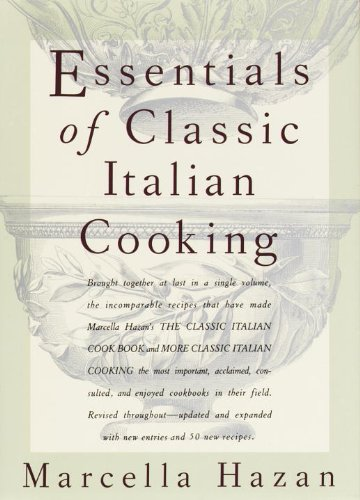 Essentials of Classic Italian Cooking: A Cookbook