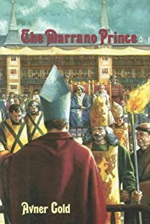The Marrano Prince (The Ruach ami series)