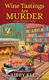 Wine Tastings Are Murder (A Poppy McAllister Mystery)
