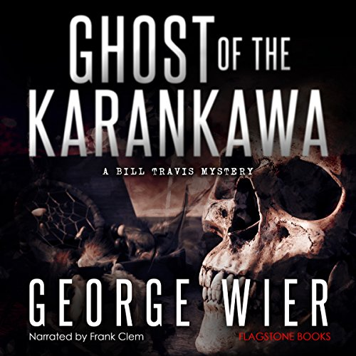 Ghost of the Karankawa audiobook cover art