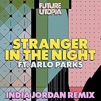 Stranger in the Night (India Jordan Remix)