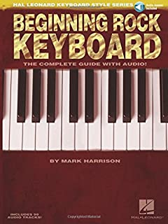 Beginning Rock Keyboard: The Complete Guide with CD!
