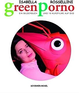 GREEN PORNO: includes DVD by Isabella Rossellini (2010-05-27)