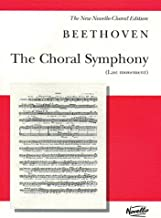 The Choral Symphony - Last Movement (from Symphony No. 9 in D Minor): Vocal Score (New Novello Choral Editions)