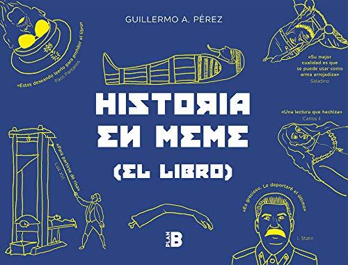 Historia en meme: (el libro) eBook: Pérez, Guillermo A.: Amazon.es ...