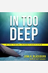 In Too Deep: Library Edition: 2 (Dive Team Investigations) Audio CD