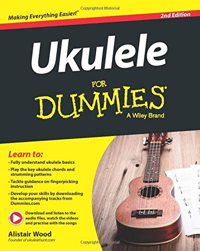 Ukulele For Dummies 2e
