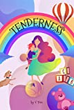 Tenderness: (Moonlight Stories Series, Baby Book 2020 2019, Nursery Rhyme Books For Babies About Mother Love)